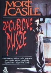 Okładka książki Zagubione Dusze Mort Castle