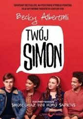 Okładka książki Twój Simon Becky Albertalli