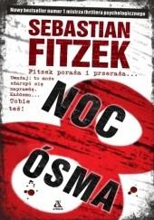 Okładka książki Noc Ósma Sebastian Fitzek