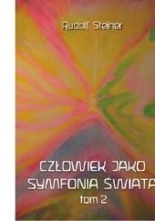 Okładka książki Człowiek jako symfonia świata. Tom 2 Rudolf Steiner