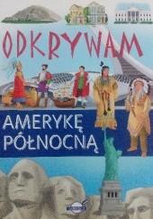 Okładka książki Odkrywam Amerykę Północną Mariola Jarocka