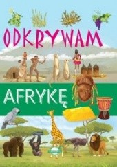 Okładka książki Odkrywam Afrykę Mariola Jarocka