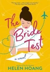 Okładka książki The Bride Test Helen Hoang