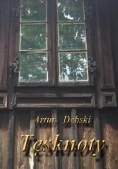 Okładka książki Tęsknoty Artur Dębski