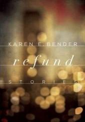 Okładka książki Refund Karen E. Bender