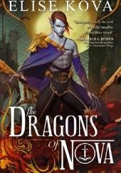 Okładka książki The Dragons of Nova Elise Kova