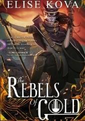 Okładka książki The Rebels of Gold Elise Kova
