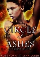 Okładka książki Circle of Ashes Elise Kova,Lynn Larsh