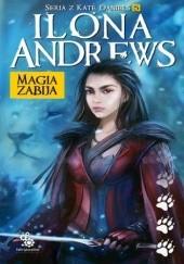 Okładka książki Magia zabija Ilona Andrews