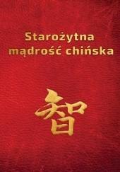 Okładka książki Starożytna Mądrość Chińska w sentencjach Piotr Plebaniak