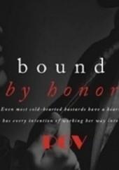 Okładka książki Bound by Honor (Luca's POV) Cora Reilly