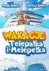 Okładka książki Wakacje Telepatka i Melepetka Magda Bielicka