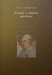 Okładka książki Tomasz z Akwinu jako filozof Artur Andrzejuk