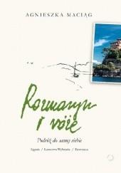 Okładka książki Rozmaryn i róże. Podróż do samej siebie Agnieszka Maciąg