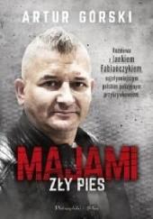 Okładka książki Majami. Zły pies Artur Górski,Janek Fabiańczyk