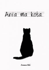 Okładka książki Ania ma kota. Joanna Miś