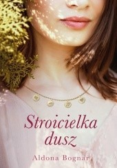 Okładka książki Stroicielka dusz Aldona Bognar