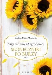 Okładka książki Słoneczniki po burzy Ewelina Maria Mantycka