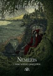 Okładka książki Nemezis i inne utwory poetyckie H.P. Lovecraft