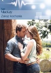 Okładka książki Zakaz kochania Sue MacKay