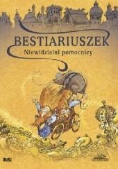 Okładka książki Bestiariuszek. Niewidzialni pomocnicy Witold Vargas