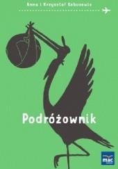 Okładka książki Podróżownik Anna i Krzysztof Kobusowie