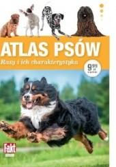 Okładka książki Atlas psów. Rasy i ich charakterystyka Paweł Zalewski
