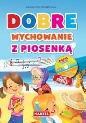 Okładka książki Dobre wychowanie z piosenką Agnieszka Nożyńska-Demianiuk