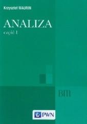 Okładka książki Analiza. Część I. Elementy Krzysztof Maurin