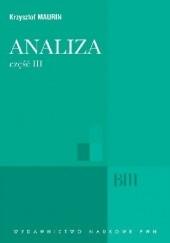 Okładka książki Analiza. Część III. Analiza zespolona, dystrybucje, analiza harmoniczna Krzysztof Maurin