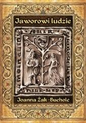 Okładka książki Jaworowi ludzie Joanna Żak-Bucholc