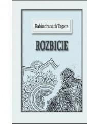 Okładka książki Rozbicie Rabindranath Tagore