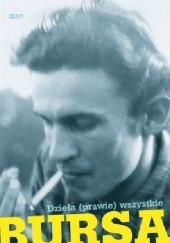 Okładka książki Dzieła (prawie) wszystkie Andrzej Bursa