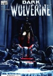 Okładka książki Dark Wolverine Vol.1-87 Daniel Way,Mirco Pierfederici