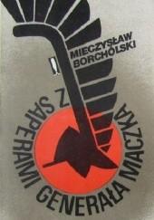 Okładka książki Z saperami Generała Maczka Mieczysław Borchólski