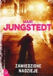 Okładka książki Zawiedzione nadzieje Mari Jungstedt