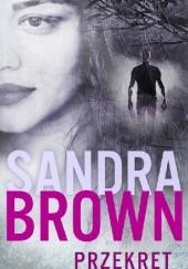 Okładka książki Przekręt Sandra Brown