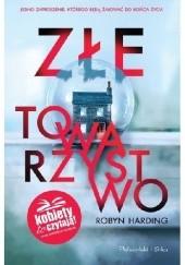 Okładka książki Złe towarzystwo Robyn Harding