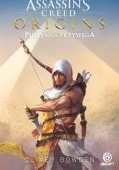 Okładka książki Assasins Creed Origins. Pustynna Przysięga Oliver Bowden