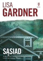 Okładka książki Sąsiad Lisa Gardner