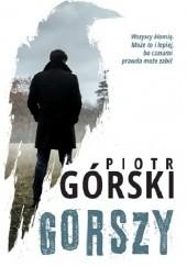 Okładka książki Gorszy Piotr Górski