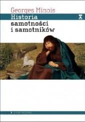 Okładka książki Historia samotności i samotników Georges Minois