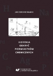 Okładka książki Historia odkryć pierwiastków chemicznych Grzegorz Małecki Jan