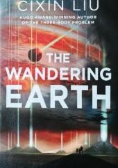 Okładka książki The Wandering Earth Cixin Liu