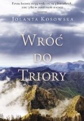 Okładka książki Wróć do Triory Jolanta Kosowska