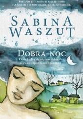 Okładka książki Dobra-noc Sabina Waszut