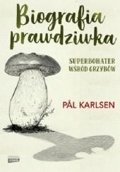 Okładka książki Biografia prawdziwka Pål Karlsen