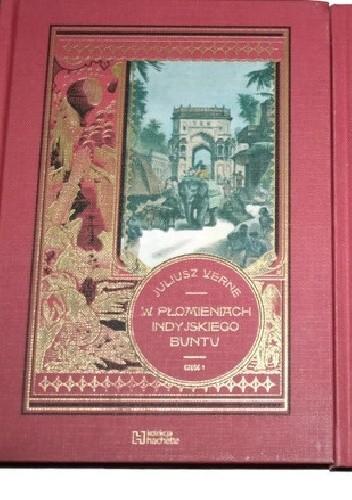 Okładka książki W płomieniach indyjskiego buntu - cz.1 Juliusz Verne