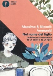 Okładka książki Nel nome del figlio Niccolo Ammaniti,Massimo Ammaniti
