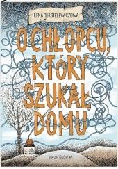 Okładka książki O chłopcu, który szukał domu Irena Jurgielewiczowa